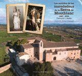 LES SORTIDES DE LES MAREDEDEUS DE LA SERRA DE MONTBLANC (1687-2016)