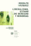 LIBERALISMO ESTADO DE DERECHO Y MINORIAS