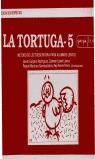LA TORTUGA 5