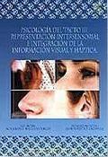 PSICOLOGÍA DEL TACTO III : REPRESENTACIÓN INTERSENSORIAL E INTEGRACIÓN DE LA INFORMACIÓN VISUAL