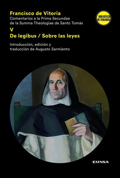 COMENTARIOS A LA PRIMA SECUNDAE DE LA SUMMA THEOLOGIAE DE SANTO TOMÁS V         DE LEGIBUS/SOBR