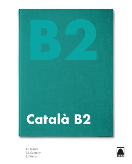 CATALÀ B2 (NOVA EDICIÓ 2020)