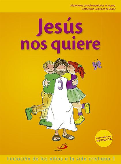 PROYECTO GALILEA 2000, JESÚS NOS QUIERE, INICIACIÓN DE LOS NIÑOS A LA VIDA CRISTIANA 1. LIBRO D