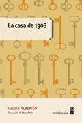 LA CASA DE 1908