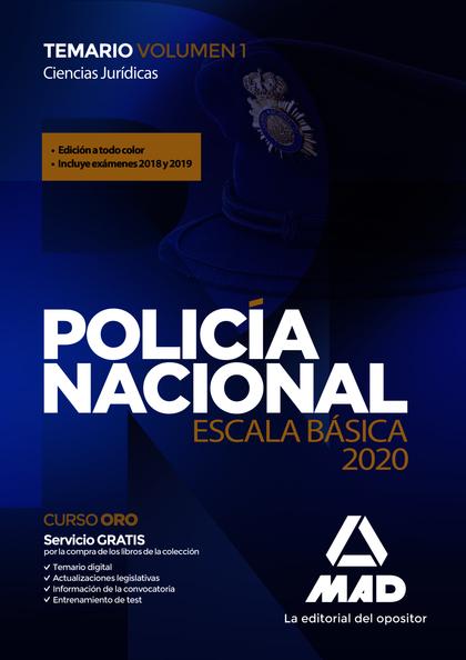 POLICÍA NACIONAL ESCALA BÁSICA. TEMARIO VOLUMEN 1 CIENCIAS JURÍDICAS.