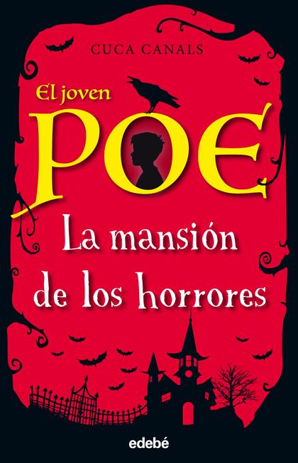 EL JOVEN POE: LA MANSIÓN DE LOS HORRORES.