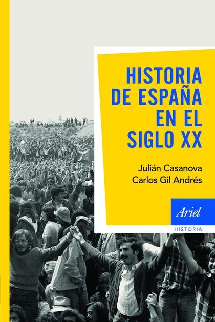 HISTORIA DE ESPAÑA EN EL SIGLO XX.