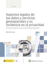ASPECTOS LEGALES DE LOS DATOS Y SERVICIOS GEOESPACIALES Y SU INCIDENCIA EN LA PR
