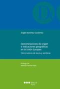 DENOMINACIONES DE ORIGEN E INDICACIONES GEOGRÁFICAS EN LA UNIÓN EUROPEA         CINCO LUSTROS D