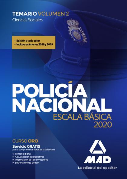 POLICÍA NACIONAL ESCALA BÁSICA. TEMARIO VOLUMEN 2 CIENCIAS SOCIALES.