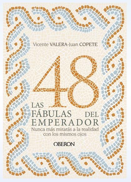 LAS 48 FÁBULAS DEL EMPERADOR.