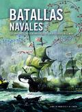 BATALLAS NAVALES. LOS MAYORES ENFRENTAMIENTOS DE LA HISTORIA EN EL MAR