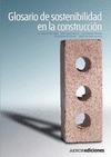GLOSARIO DE SOSTENIBILIDAD EN LA CONSTRUCCIÓN
