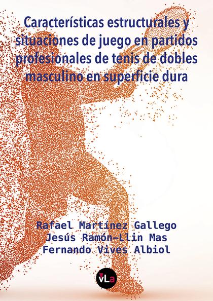 CARACTERÍSTICAS ESTRUCTURALES Y SITUACIONES DE JUEGO EN PARTIDOS PROFESIONALES D