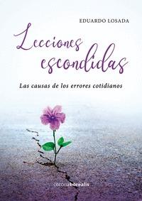LECCIONES ESCONDIDAS. LAS CAUSAS DE LOS ERRORES COTIDIANOS