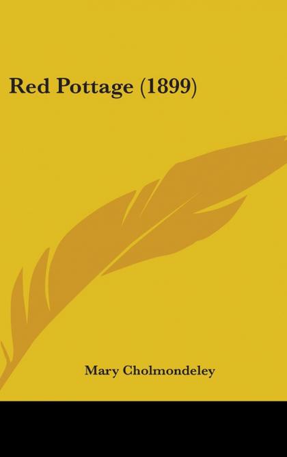 RED POTTAGE (1899)