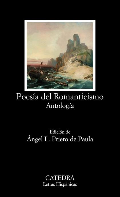 POESÍA DEL ROMANTICISMO. ANTOLOGÍA
