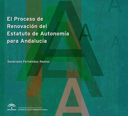 PROCESO DE RENOVACIÓN DEL ESTATUTO DE AUTONOMÍA PARA ANDALUCÍA