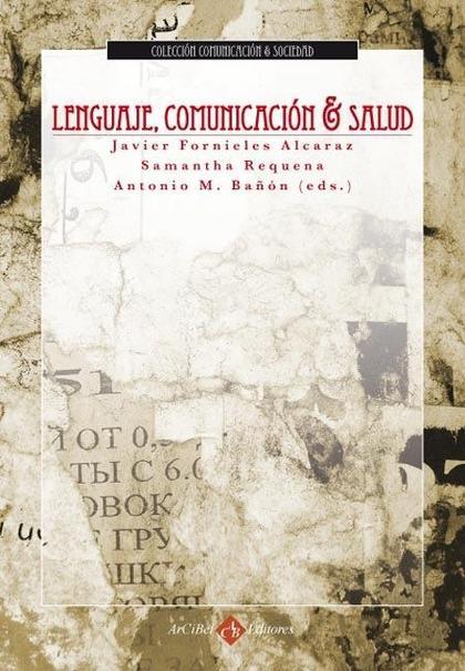 LENGUAJE, COMUNICACION Y SALUD