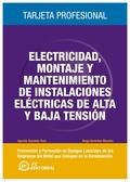 ELECTRICIDAD, TRABAJOS DE MONTAJE Y MANTENIMIENTO DE INSTALACIONES ELÉCTRICAS DE ALTA Y BAJA TE