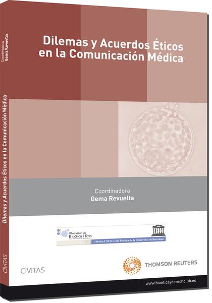 DILEMAS Y ACUERDOS ÉTICOS EN LA COMUNICACIÓN MÉDICA.