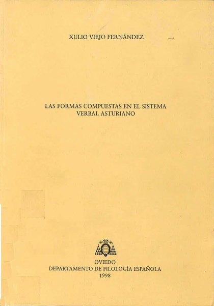 LAS FORMAS COMPUESTAS EN EL SISTEMA VERBAL ASTURIANO