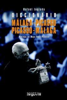 DICCIONARIO MÁLAGA-PICASSO, PICASSO-MÁLAGA