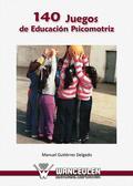 140 JUEGOS DE EDUCACIÓN PSICOMOTRIZ