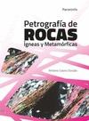 PETROGRAFÍA DE ROCAS ÍGNEAS Y METAMÓRFICAS.