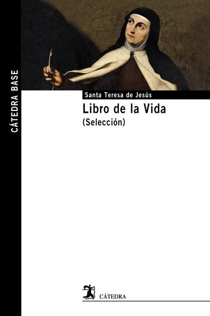 LIBRO DE LA VIDA (SELECCIÓN).
