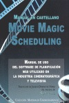MANUAL DE MOVIE MAGIC SCHEDULING