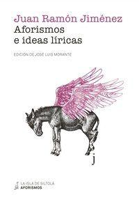 AFORISMOS E IDEAS LÍRICAS