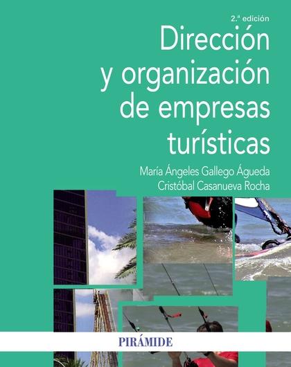 DIRECCIÓN Y ORGANIZACIÓN DE EMPRESAS TURÍSTICAS.