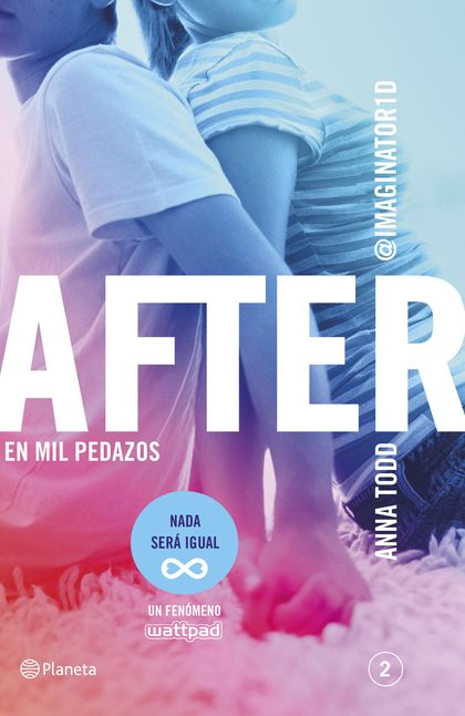 AFTER. EN MIL PEDAZOS (SERIE AFTER 2). (SERIE AFTER 2)