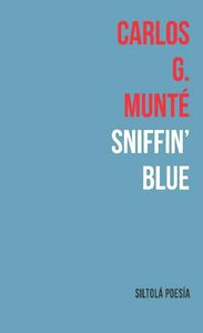 SNIFFIN `BLUE