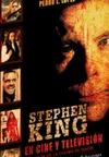STEPHEN KING EN CINE Y TELEVISIÓN. TERROR EN LA COLINA DE MAINE