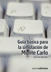 GUÍA BÁSICA PARA LA SIMULACIÓN DE MONTE CARLO