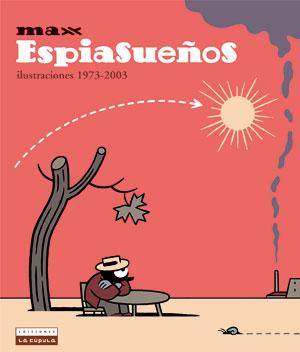 ESPIASUEÑOS. ILUSTRACIONES 1973-2003