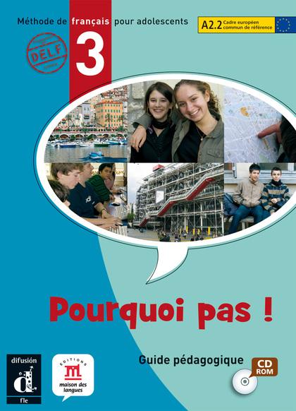 POURQUOI PAS! 3. GUIDE PEDAGOGIQUE