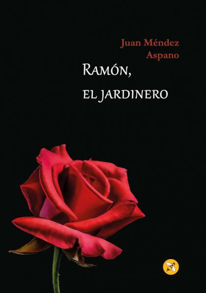 RAMÓN, EL JARDINERO.