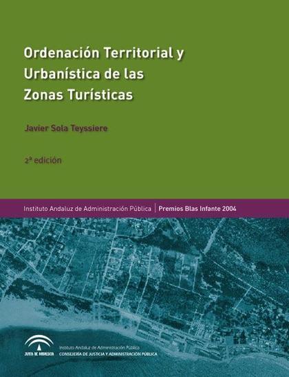 ORDENACIÓN TERRITORIAL Y URBANÍSTICA DE LAS ZONAS TURÍSTICAS