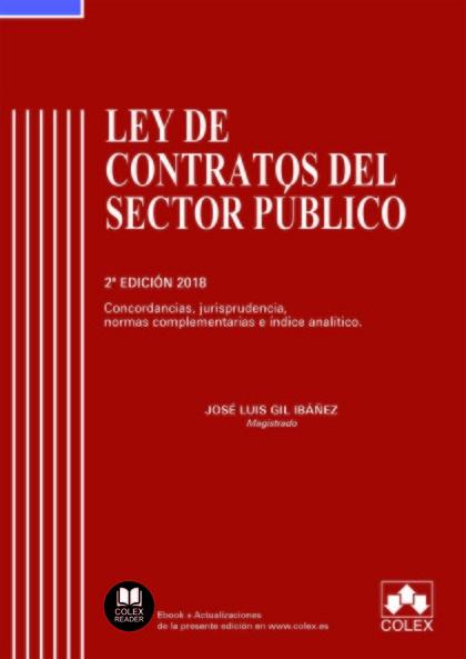 TEXTO REFUNDIDO DE LA LEY DE CONTRATOS SECTOR PUBLICO 2017. CONCORDANCIAS JURISPRUDENCIAS NORMA