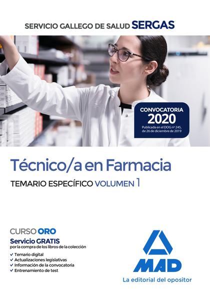 TÉCNICO;A EN FARMACIA DEL SERVICIO GALLEGO DE SALUD . TEMARIO ESPECÍFICO VOLUMEN. TEMARIO ESPEC