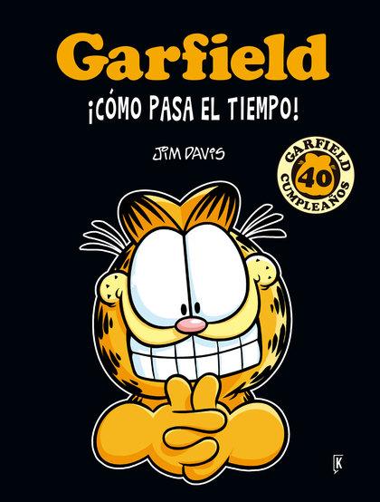 GARFIELD ¡CÓMO PASA EL TIEMPO!. 40 ANIVERSARIO