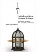 EMILIA PARDO BAZÁN Y CARMEN DE BURGOS: RESISTENCIA AL MATRIMONIO DESDE LA NOVELA.