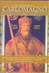 BREVE HISTORIA DE CARLOMAGNO : EL SACRO IMPERIO ROMANO GERMÁNICO : LA DESCONOCIDA HISTORIA DE L
