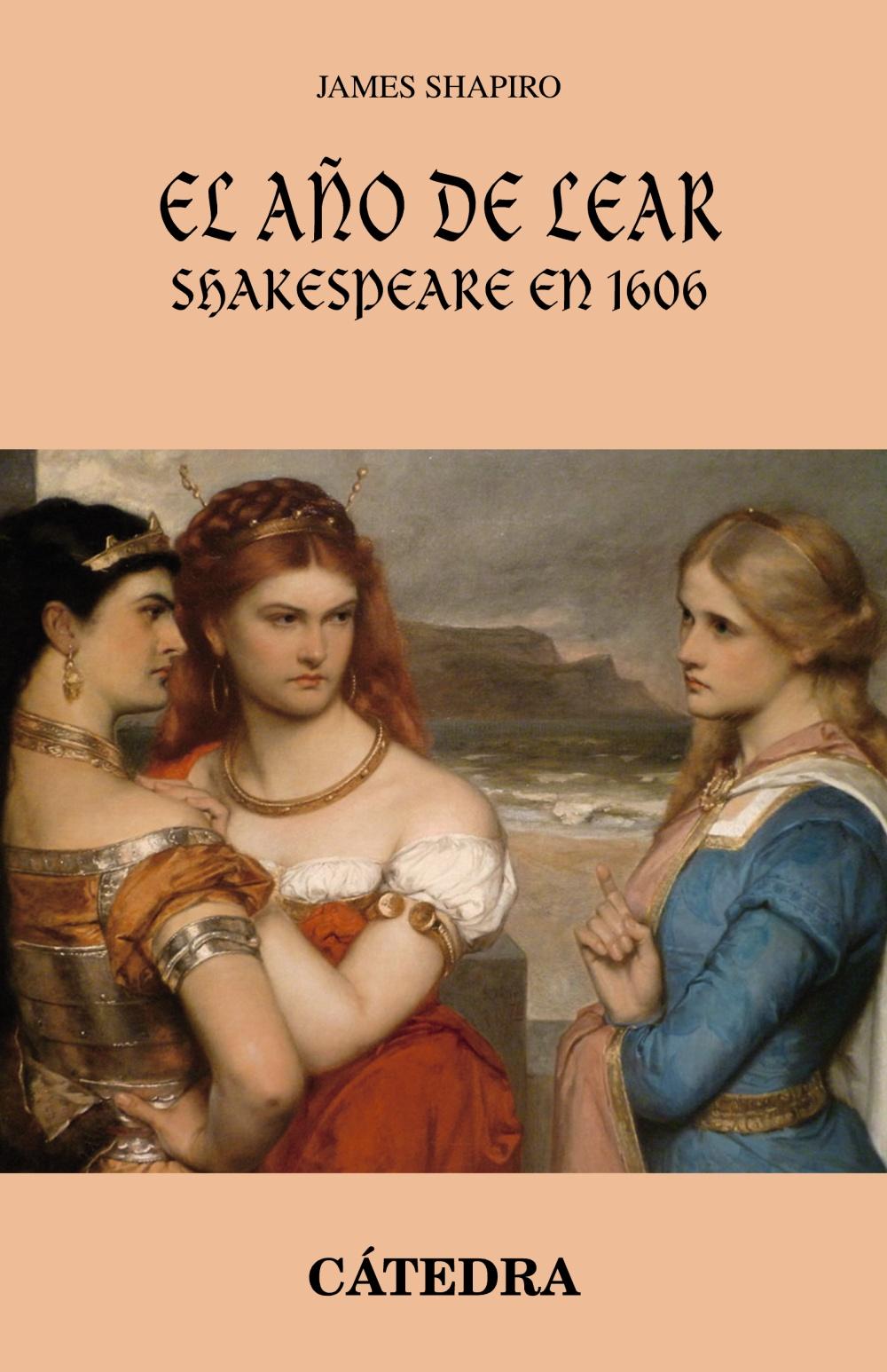 EL AÑO DE LEAR. SHAKESPEARE EN 1606