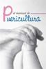 EL MANUAL DE PUERICULTURA Sociedad Española de Puericultura