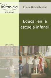 EDUCAR EN LA ESCUELA INFANTIL