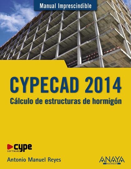 CYPECAD 2014 : CÁLCULO DE ESTRUCTURAS DE HORMIGÓN
